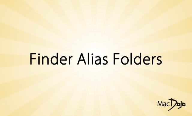 Finder Alias Folders