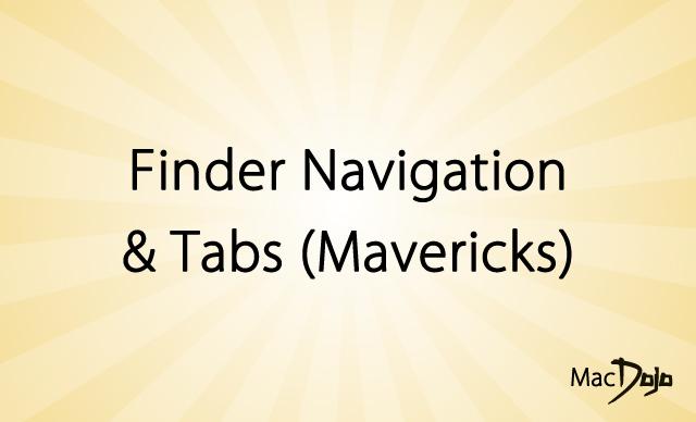 Finder Navigation & Tabs (Mavericks)